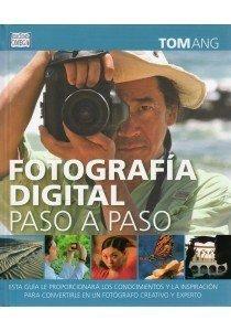 Fotografía digital paso a paso