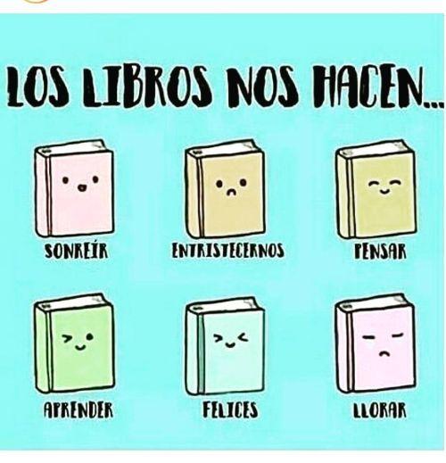 Los libros nos hacen...